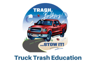 Trash Blows! Stow It! truck trash education program